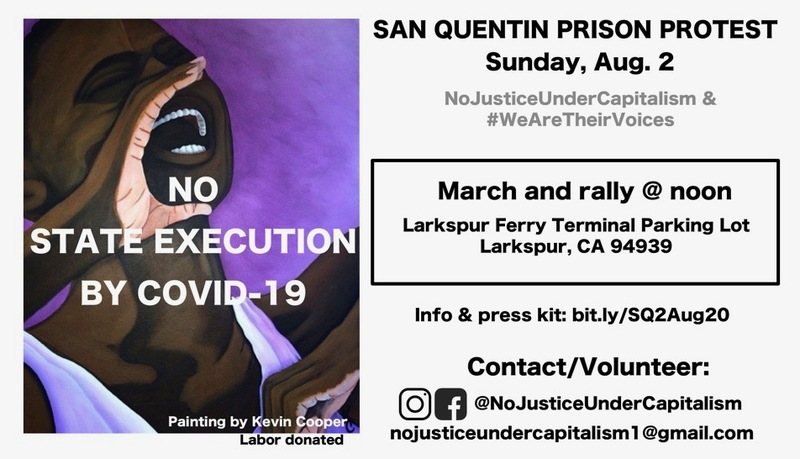 San Quentin Prison Protest Sunday August 2